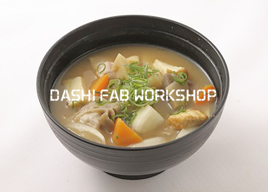 【DASHI FAB WORKSHOP】
